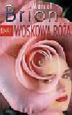Brion Marcel - Woskowa róża