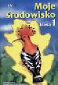 Cichy Danuta i Odechowska Grażyna - Moje środowisko  Środowisko społeczno - przyrodnicze