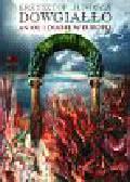 Dowgiałło Krzysztof Junosza - Anioł i diabeł w Europie