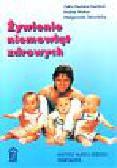 Rudzka-Kańtoch Zofia i inni - Żywienie niemowląt zdrowych