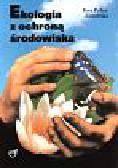 Pyłka-Gutowska Ewa - Ekologia z ochroną środowiska - przewodnik
