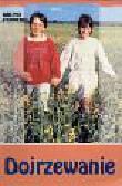 Ferrero Bruno - Dojrzewanie - podstawowe zagadnienia edukacji dojrzewającej młodzieży