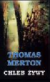 Merton Thomas - Chleb żywy