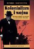 Mazurczak Witold - Kolonializm i wojna