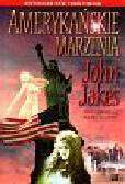 Jakes John - Amerykańskie marzenia