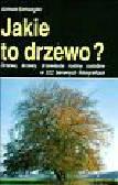 Aichele, Schwegler - Jakie to drzewo