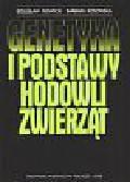 Nowicki Bolesław  Kosowska Barbara - Genetyka i podstawy hodowli zwierząt