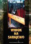 Bilski Artur - Widok na Sarajewo