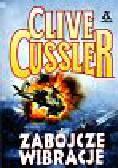 Cussler Clive - Zabójcze wibracje