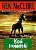 McClure Ken - Koń trojański