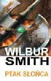 Smith Wilbur - Ptak słońca