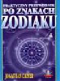 Cainer Jonathan - Praktyczny przewodnik po znakach zodiaku