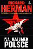 Herman Richard - Na ratunek Polsce