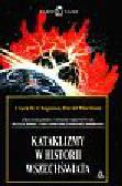 Chapman Clark - Kataklizmy w historii wszechświata