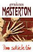 Masterton Graham - Dom szkieletów