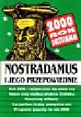 Nostradamus i jego przepowiednie rok 2000