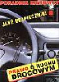 Fidos Marek - Jedź bezpiecznie - prawo ruchu drogowym