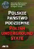 Salmonowicz Stanisław i inni - Polskie państwo podziemne
