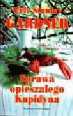 Gardner - Sprawa opieszałego Kupidyna