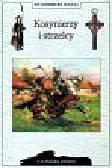 Suleja Włodzimierz - Kosynierzy i strzelcy