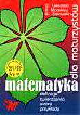 Leksiński Wacław i inni - Matematyka dla maturzystów