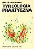Gąsiorowski Wiktor - Tyreologia praktyczna  940505