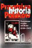 Baliszewski Dariusz i inni - Prawdziwa historia Polaków