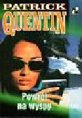 Quentin Patrick - Powrót na wyspy