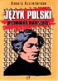 Kazimierska Danuta - Język polski przewodnik maturzysty
