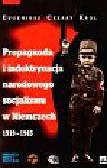 Król Eugeniusz Cezary - Propaganda i indoktrynacja narodowego socjalizmu w Niemczech 1919 - 1945