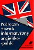 Podręczny słownik informatyczny angielsko - polski