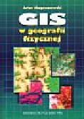 Magnuszewski Artur - GIS w geografii fizycznej