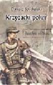 Spychalski Dariusz - Krzyżacki poker Tom 1