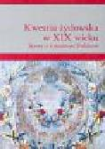 Borkowska Grażyna, Rudkowska Magdalena (red.) - Kwestia żydowska w XIX wieku