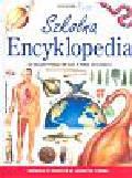 Farndon John - Szkolna encyklopedia. Wiedza o świecie w jednym tomie