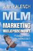 Kalench John - MLM marketing wielopoziomowy