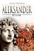 Pressfield Steven - Aleksander Wielki
