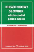 Sosnowska Barbara, Sosnowski Roman - Kieszonkowy słownik włosko-polski polsko-włoski