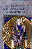 Le Goff Jacques - W poszukiwaniu średniowiecza