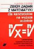Gdowski Bogusław, Pluciński Edmund - Zbiór zadań z matematyki dla kandydatów na wyższe uczelnie
