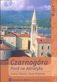 Nadazdin Draginja - Czarnogóra Fiord na Adriatyku