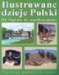 Małyszko Piotr - Ilustrowane dzieje Polski