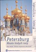 Małek Eliza - Petersburg Miasto białych nocy