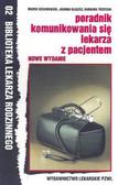 Hebanowski Marek - Poradnik komunikowania się lekarza z pacjentem