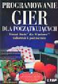 Howard Chris - Programowanie gier dla początkujących