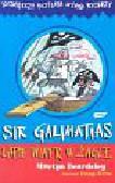Beardsley Martyn - Sir Galimatias łapie wiatr w żagle