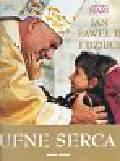 Mari Arturo - Ufne serca Jan Paweł II i dzieci