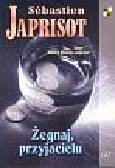 Japrisot Sebastien - Żegnaj, przyjacielu