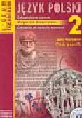 Niemczyńska Małgorzata - Język polski 2 Podręcznik Człowiekiem jestem Człowiek w świecie wartości Zakres podstawowy. Liceum, technikum