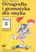 Praca zbiorowa - Ortografia i gramatyka dla Smyka 3/1 stare